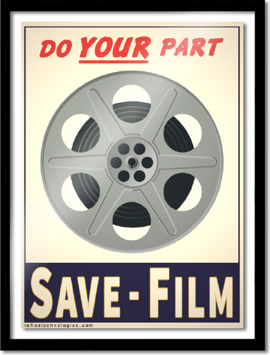 Do YOUR Part Save Film